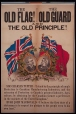 M967.128.1 | The Old Flag! The Old Guard and the Old Principle! | Poster | Anonyme - Anonymous |  | 