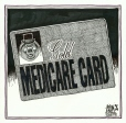 M2005.100.55   Gold Medicare Card   Drawing   Aislin (alias Terry Mosher)     