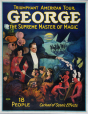 M2014.128.165   George, the Supreme Master of Magic – Triumphant American Tour   Poster   The Otis Lithograph Company     