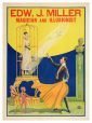 M2014.128.490 | Edw. J. Miller, magicien et illusionniste | Affiche | National Printing and Engraving Company |  |