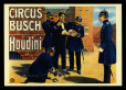 M2014.128.702.70 | Publicity poster announcing Houdini as the star of the Circus Busch in Berlin, Stockholm, 1907 | Print | Bier Irenco Robert |  |