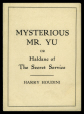 M2014.128.705.45 | « Mysterious Mr. Yu or Haldane of the Secret Service », de Harry Houdini | Livret |  |  |