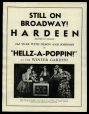 "M2014.128.706.30 | Still on Broadway! Hardeen (brother of Houdini) 2nd year with Olson and Johnson in ""Hellz-A-Poppin!"" at the Winter Garden! 