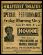 M2014.128.707.43 | Prospectus announcing Houdini's special performance at the Hillstreet Theatre | Prospectus |  |  |
