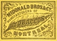 M929.17.24 | McDonald Bros. & Co. Manufacturers of tobaccos | Print | John Henry Walker (1831-1899) |  |