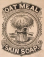 M930.50.1.109 | Étiquette commerciale de Oat Meal Skin Soap | Estampe | John Henry Walker (1831-1899) |  |