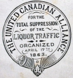 M930.50.1.959 | Modèle pour la raison sociale de The United Canadian Alliance for the total suppression of the liquor traffic | Estampe | John Henry Walker (1831-1899) |  |