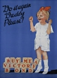 M985.216.29 | Do it Again Daddy Please! Buy Me a Victory Bond | Poster | Anonyme - Anonymous |  | 