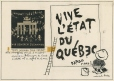 M997.63.221 | Long Live Quebec | Drawing | Normand Hudon |  |